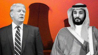 تقرير: إدارة ترامب تسعى إلى بيع تكنولوجيا نووية حساسة للسعودية